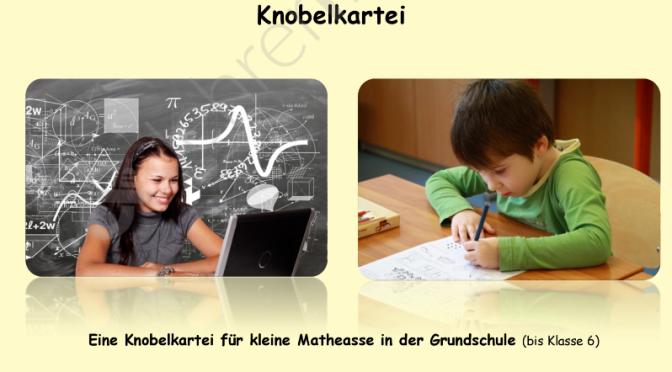 Knobelkartei für kleine Matheasse